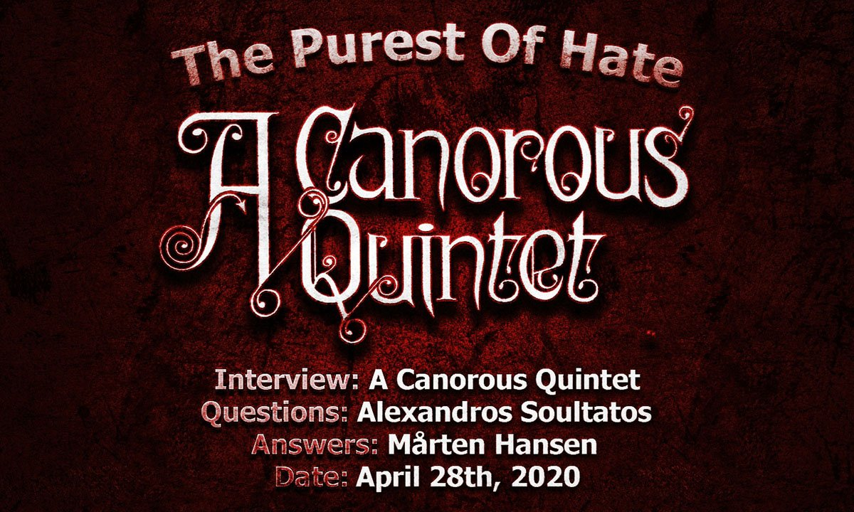 A Canorous Quintet – The Purest Of Hate