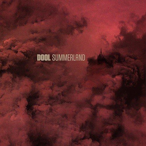 Dool – Summerland