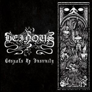 Heinous – Gospels Of Insanity