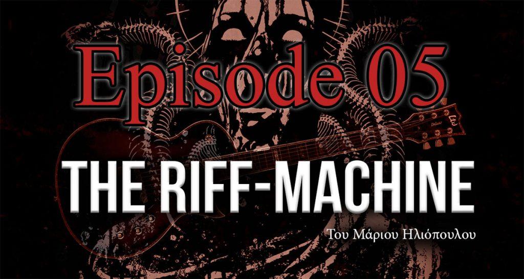 The Riff Machine – Greek