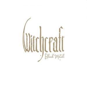 Witchcraft – Black Metal