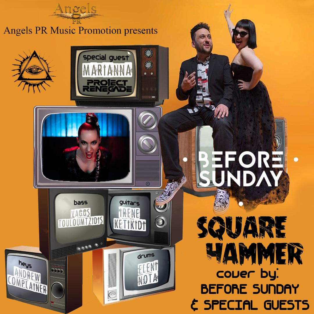 Η Angels PR Music Promotion  παρουσιάζει…… «Square Hammer» – GHOST (cover by Before Sunday & special guests)!