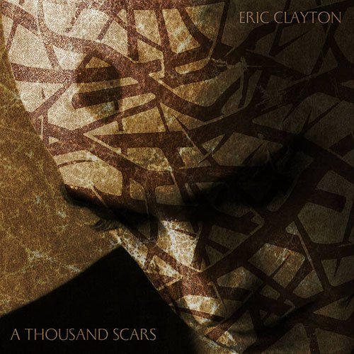 Eric Clayton And The Nine – A Thousand Scars