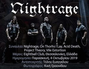 Nightrage, On Thorns I Lay, Acid Death,  Project Theory, Vile Extortion (Θεσσαλονίκη, Ελλάδα – 4/10/2019)