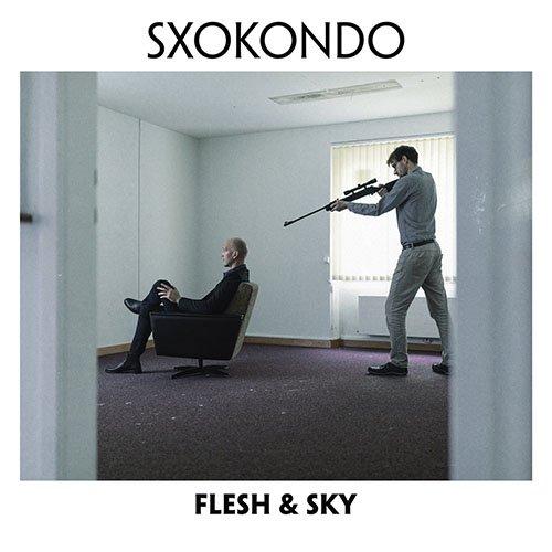 Sxokondo – Flesh And Sky (EP)