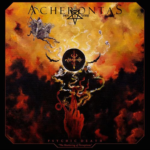 Acherontas – Psychic Death / The Shattering Of Perceptions
