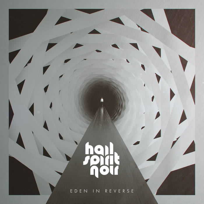 Hail Spirit Noir- Eden In Reverse