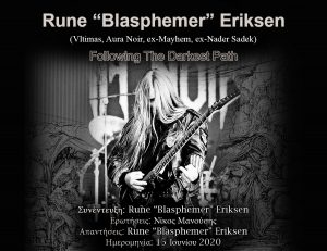 "Rune ""Blasphemer"" Eriksen – Following The Darkest Path"