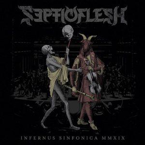 Septic Flesh – Infernus Sinfonica MMXIX