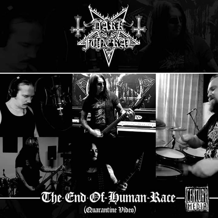 "DARK FUNERAL Release ""The End Of Human Race"" Quarantine Video."