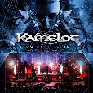 Kamelot – I Am the Empire: Live From The 013 (Live Album)