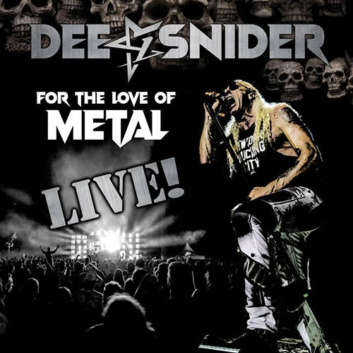 Dee Snider – For The Love Of Metal Live! (Live Album)