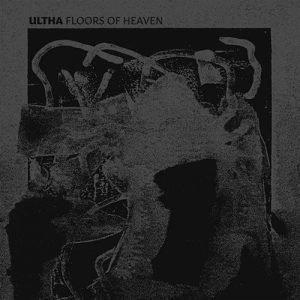 Ultha – Floors Of Heaven (EP)