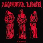 Abysmal Lord – Cathedral (EP)