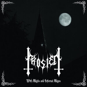 Frosten – With Sigils and Infernal Signs
