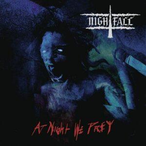 Nightfall – At Night We Prey