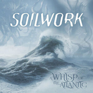 Soilwork – A Whisp Of The Atlantic (EP)