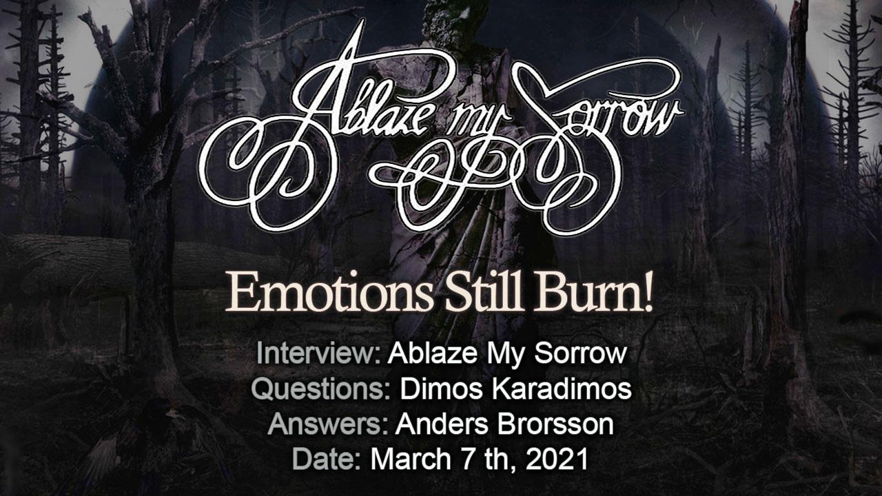 Ablaze My Sorrow – Emotions Still Burn!