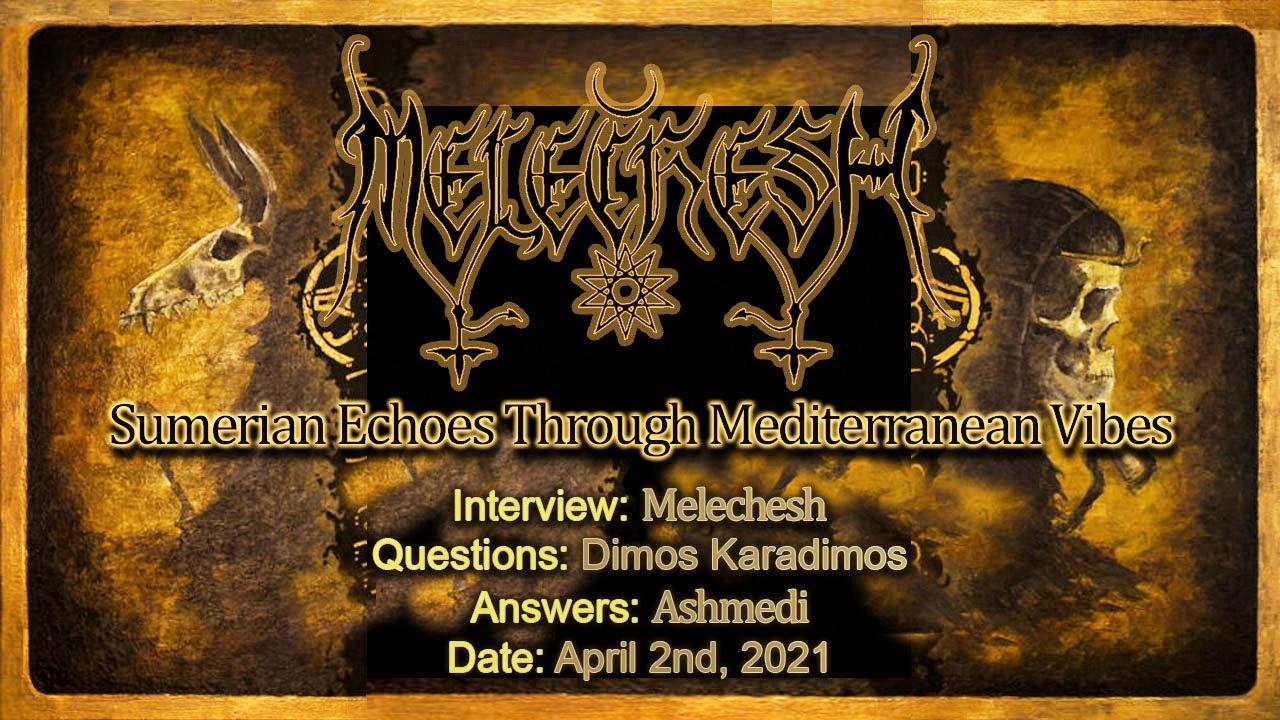 Melechesh – Sumerian Echoes Through Mediterranean Vibes