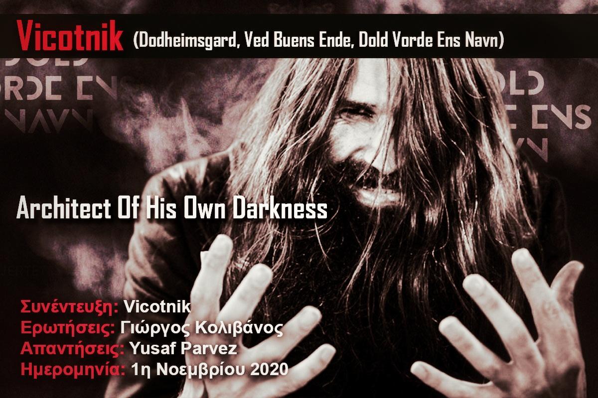 Vicotnik (Dodheimsgard, Ved Buens Ende, Dold Vorde Ens Navn) – Architect Of His Own Darkness