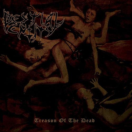 Bestial Entity – Treason Of The Dead (EP)