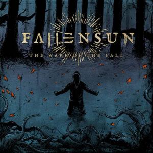 Fallensun – The Wake Of The Fall