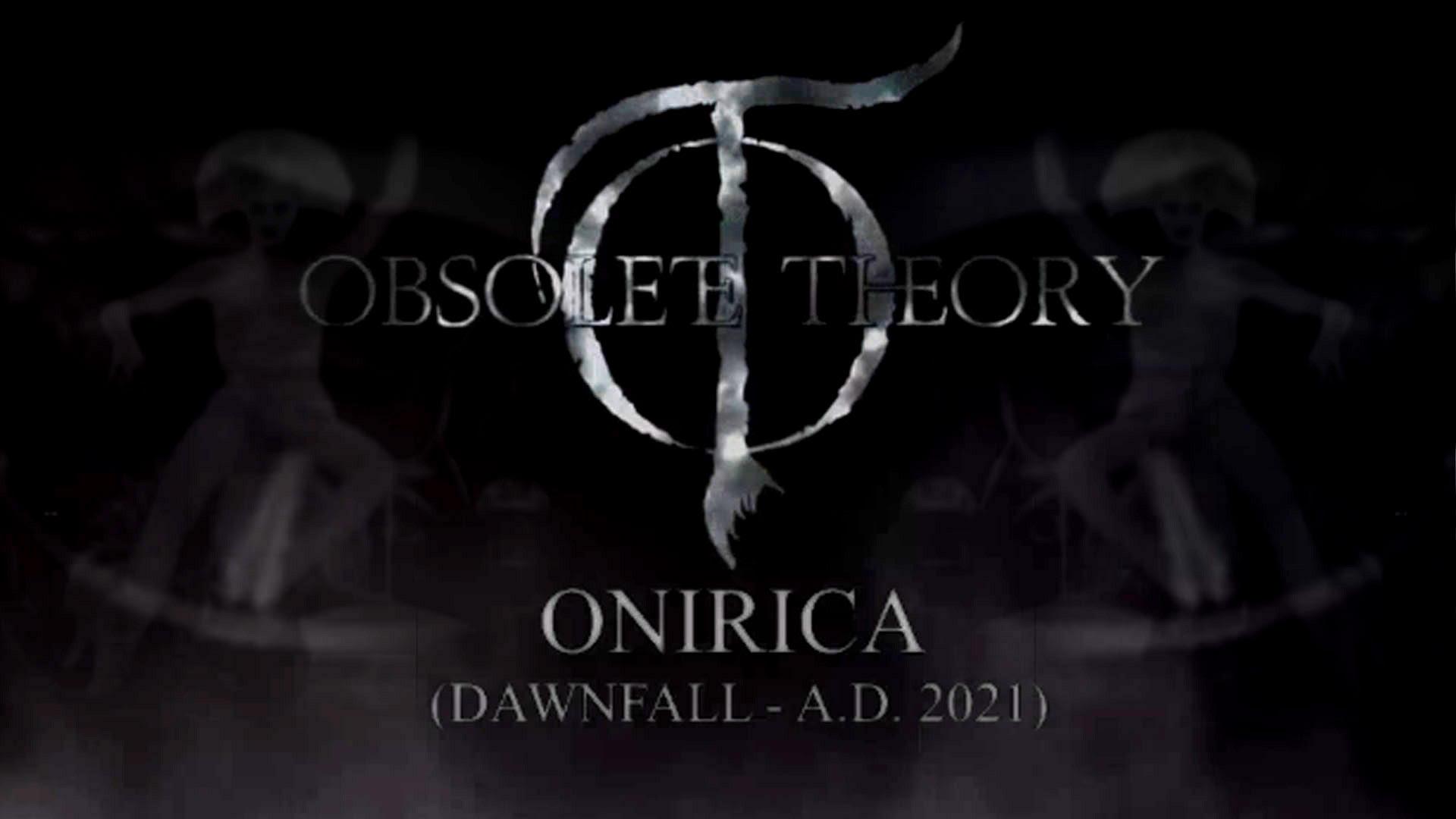 OBSOLETE THEORY: Πρεμιέρα έκανε το βίντεο του τραγουδιού «Onirica» από το νέο τους album.