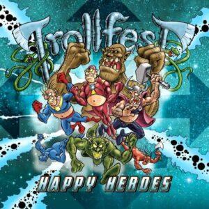Trollfest – Happy Heroes