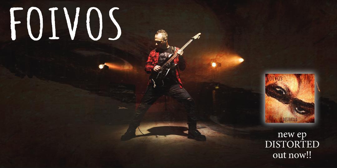 "FOIVOS: Κυκλοφόρησε το νέο του EP με τίτλο ""Distorted""."