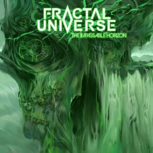 "FRACTAL UNIVERSE: Κυκλοφόρησαν το νέο τους άλμπουμ  με τίτλο ""The Impassable Horizon""."