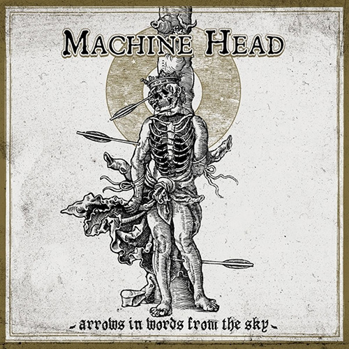 Machine Head – Arrows In Words From The Sky (EP)