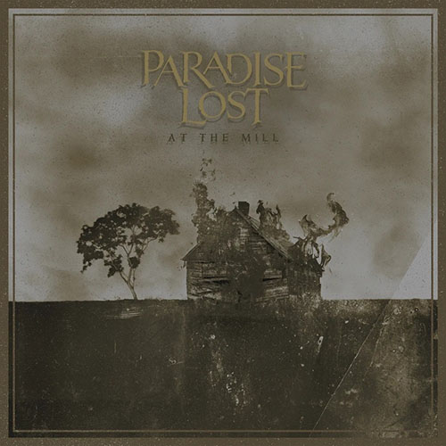 Paradise Lost – At The Mill (Live Album)