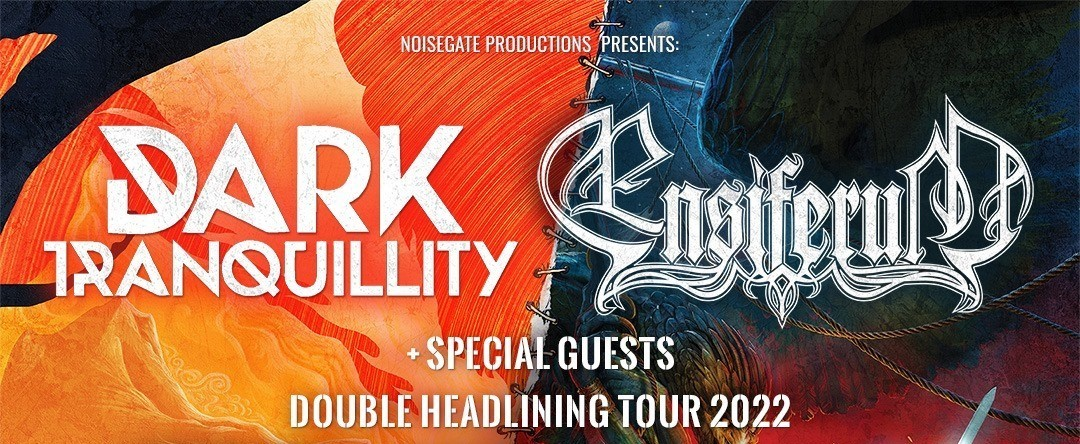 DARK TRANQUILLITY and ENSIFERUM announced European double headline tour Spring 2022, which will pass from Greece!