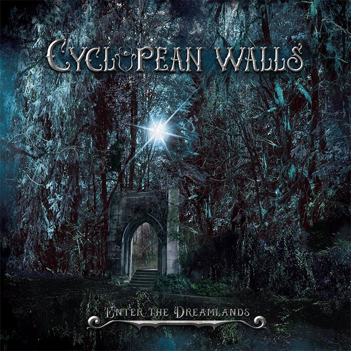 """Οι CYCLOPEAN WALLS πρόκειται να κυκλοφορήσουν το πρώτο τους άλμπουμ """"Enter The Dreamlands""""."""
