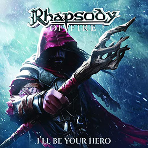Rhapsody Of Fire – I'll Be Your Hero (EP)