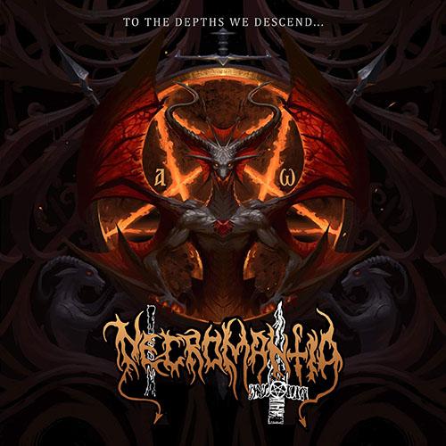 Necromantia – To The Depths We Descend…